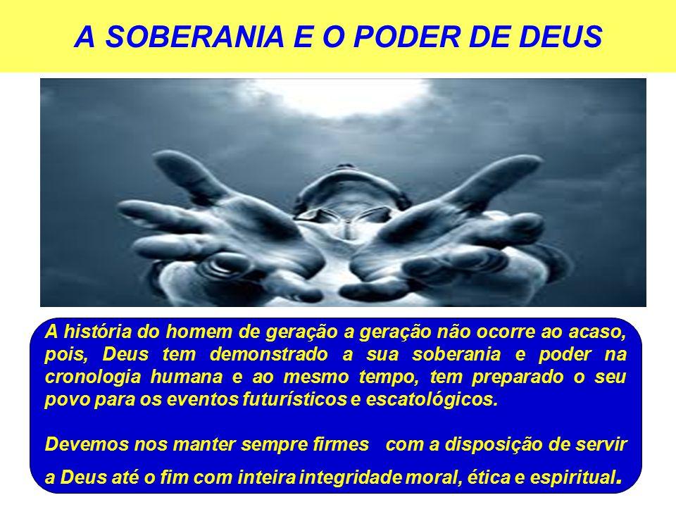 A SOBERANIA E O PODER DE DEUS