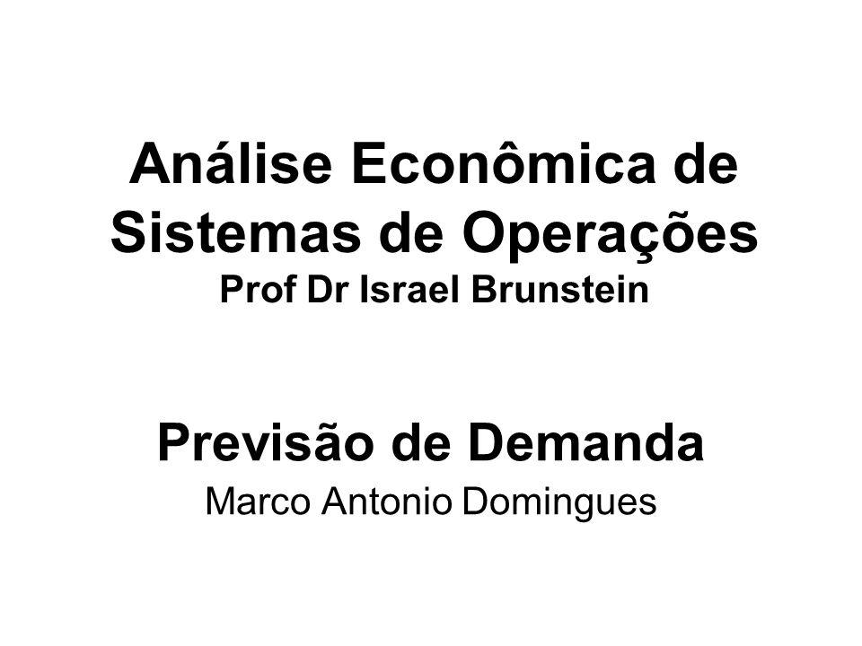 Análise Econômica de Sistemas de Operações Prof Dr Israel Brunstein