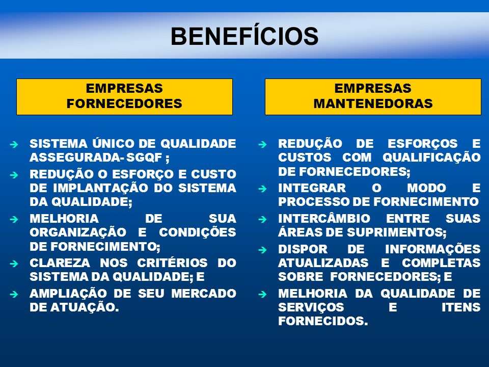BENEFÍCIOS EMPRESAS FORNECEDORES MANTENEDORAS