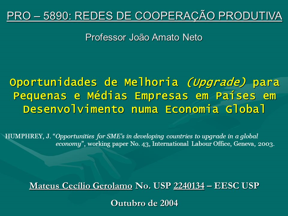 Mateus Cecílio Gerolamo No. USP 2240134 – EESC USP