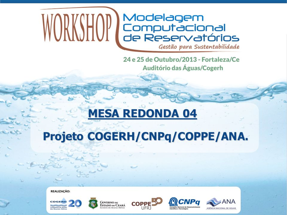 Projeto COGERH/CNPq/COPPE/ANA.