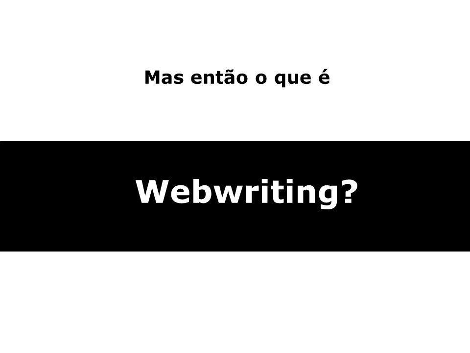 Mas então o que é Webwriting 10