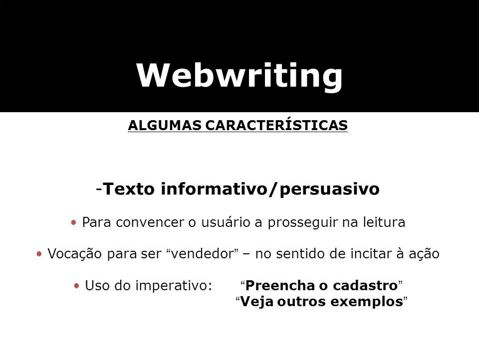 ALGUMAS CARACTERÍSTICAS Texto informativo/persuasivo