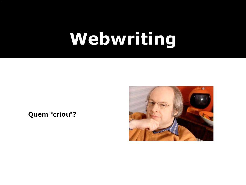 Webwriting Quem criou 8