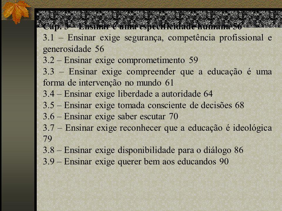 Cap. 3 – Ensinar é uma especificidade humana 56