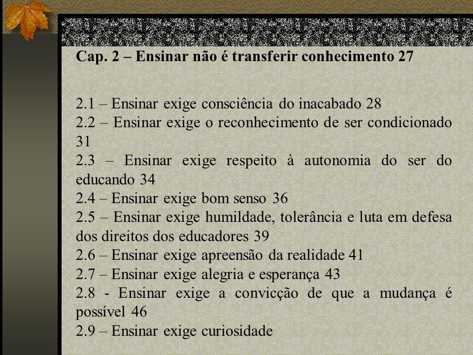 Cap. 2 – Ensinar não é transferir conhecimento 27