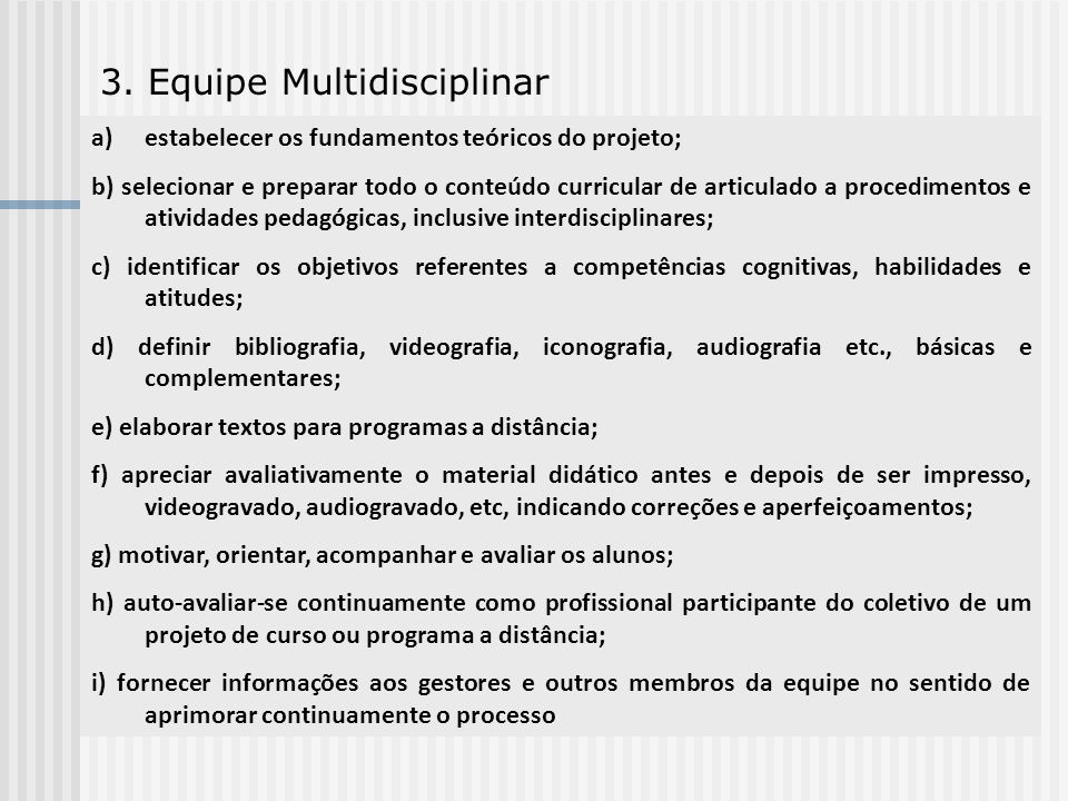 3. Equipe Multidisciplinar