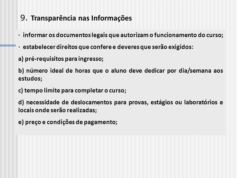 9. Transparência nas Informações