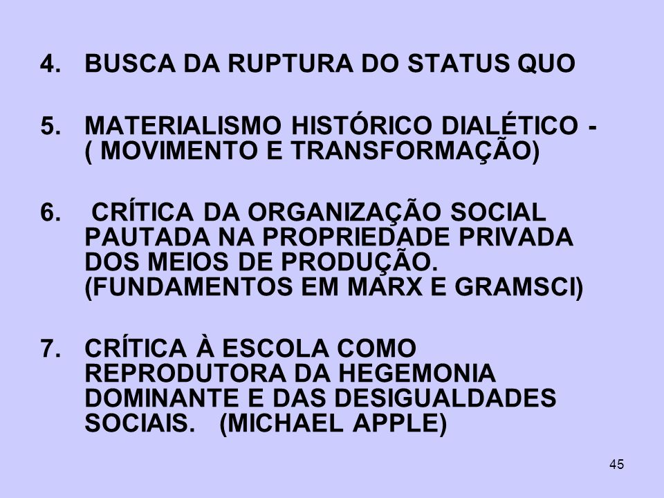 BUSCA DA RUPTURA DO STATUS QUO