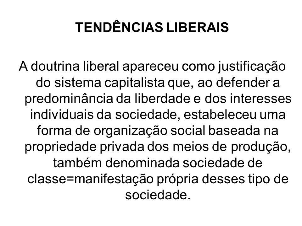 TENDÊNCIAS LIBERAIS