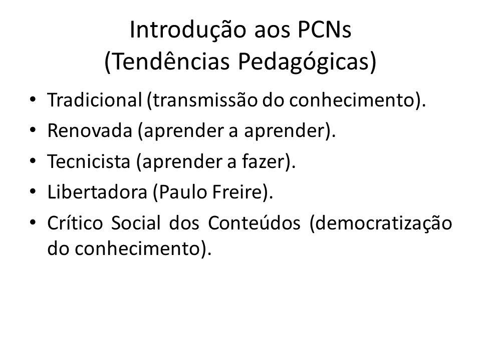Introdução aos PCNs (Tendências Pedagógicas)