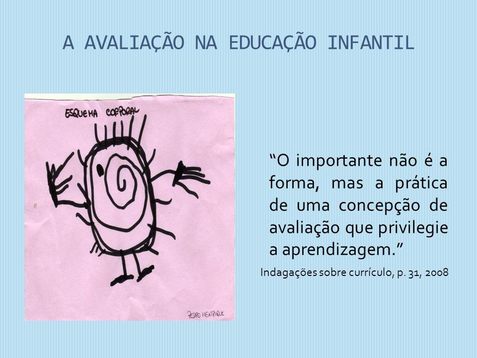 A AVALIAÇÃO NA EDUCAÇÃO INFANTIL