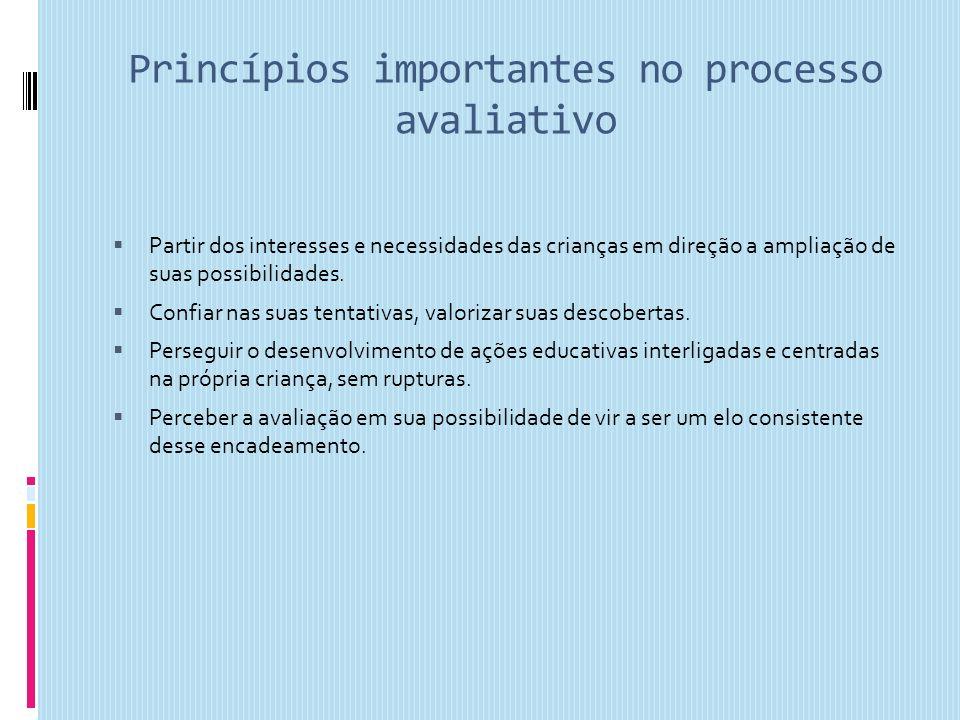 Princípios importantes no processo avaliativo