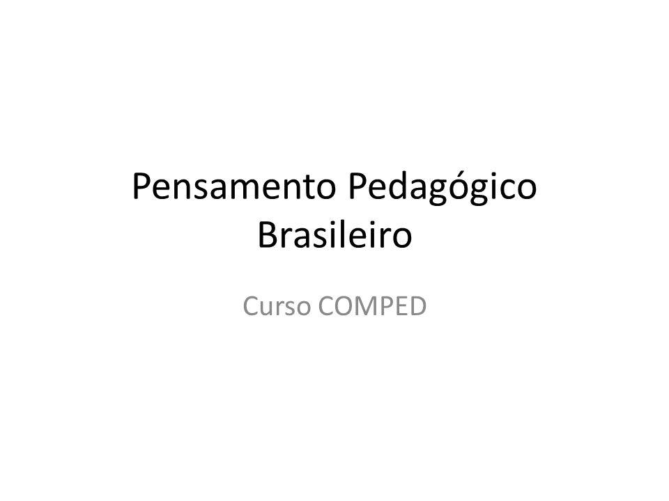 Pensamento Pedagógico Brasileiro
