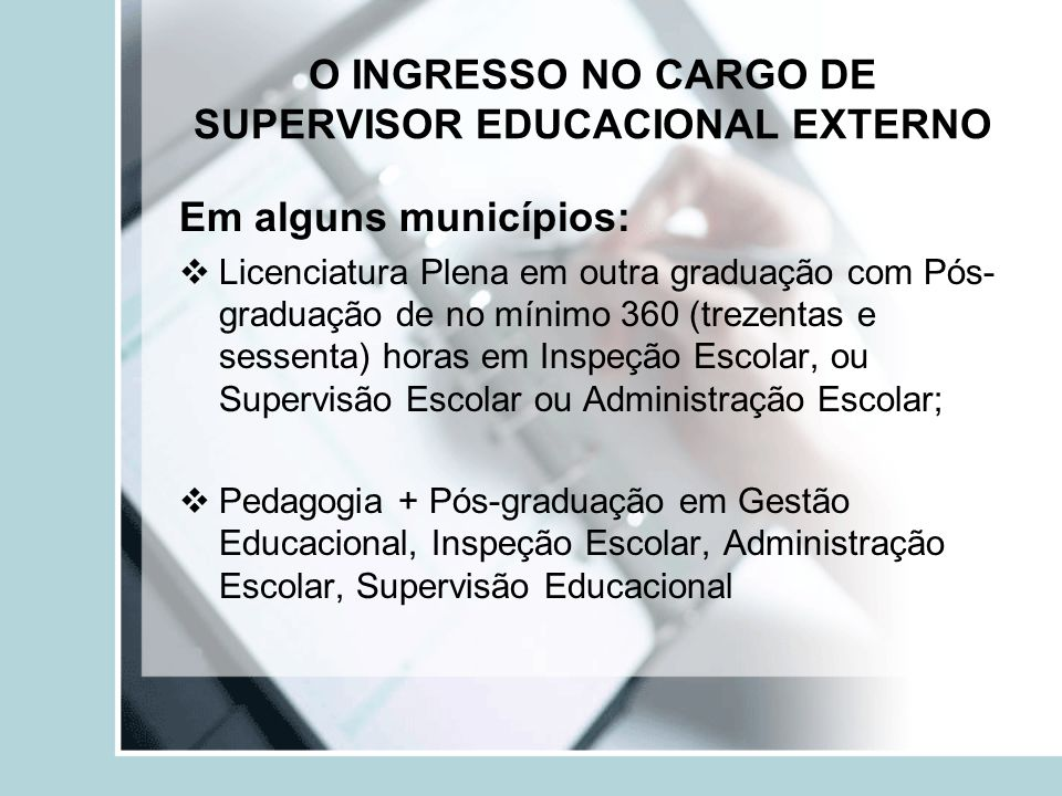 O INGRESSO NO CARGO DE SUPERVISOR EDUCACIONAL EXTERNO