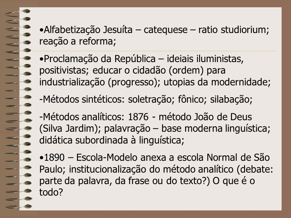 Alfabetização Jesuíta – catequese – ratio studiorium; reação a reforma;