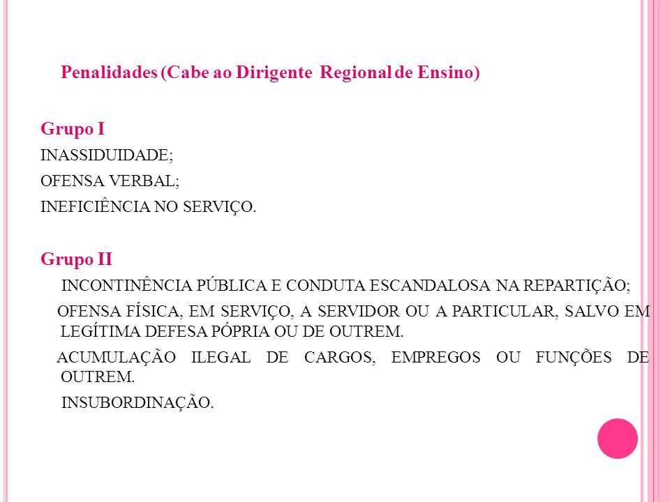 Penalidades (Cabe ao Dirigente Regional de Ensino)