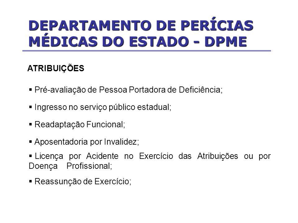 DEPARTAMENTO DE PERÍCIAS MÉDICAS DO ESTADO - DPME