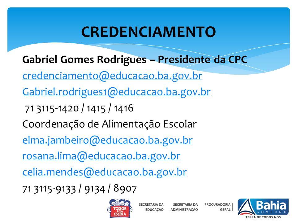 CREDENCIAMENTO Gabriel Gomes Rodrigues – Presidente da CPC