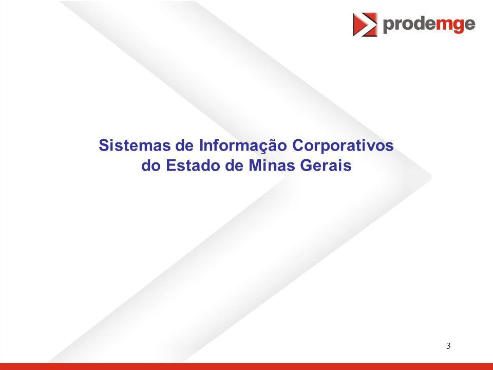Sistemas de Informação Corporativos do Estado de Minas Gerais