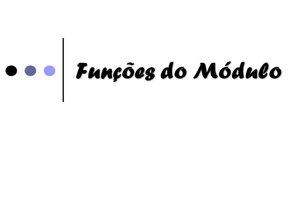 Funções do Módulo