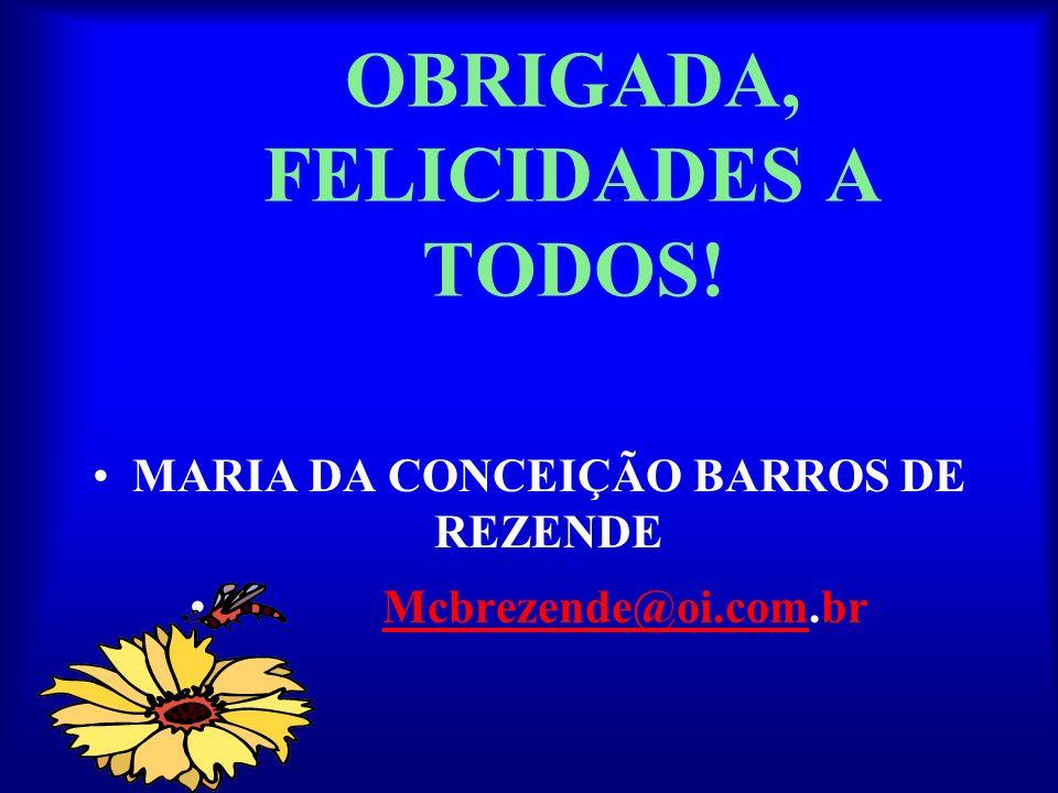 OBRIGADA, FELICIDADES A TODOS!