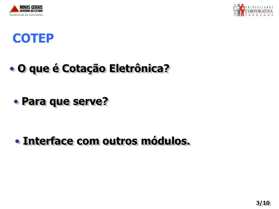 COTEP O que é Cotação Eletrônica Para que serve