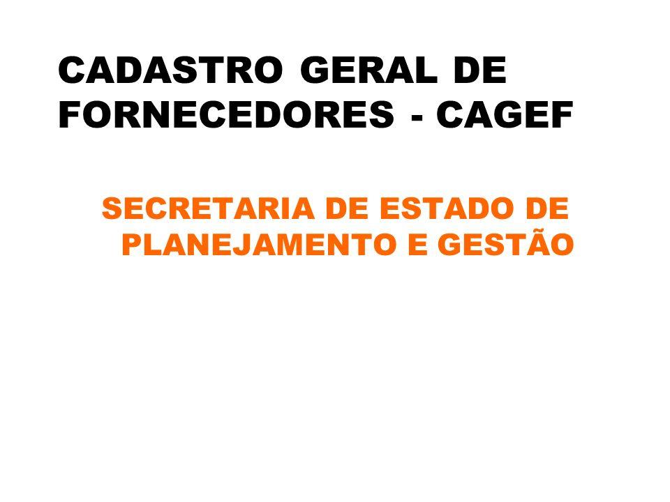 CADASTRO GERAL DE FORNECEDORES - CAGEF
