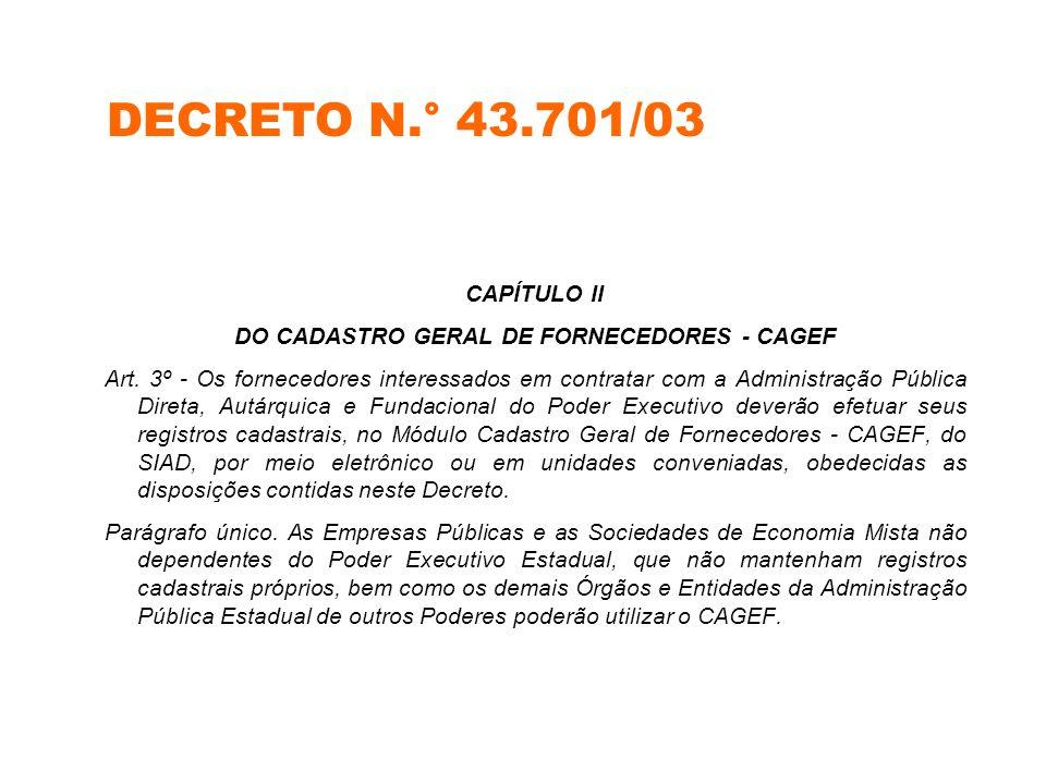DO CADASTRO GERAL DE FORNECEDORES - CAGEF