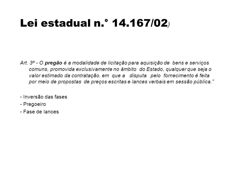 Lei estadual n.° 14.167/02)