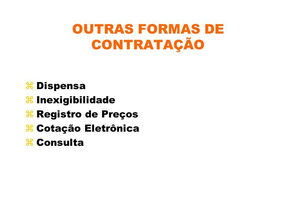 OUTRAS FORMAS DE CONTRATAÇÃO