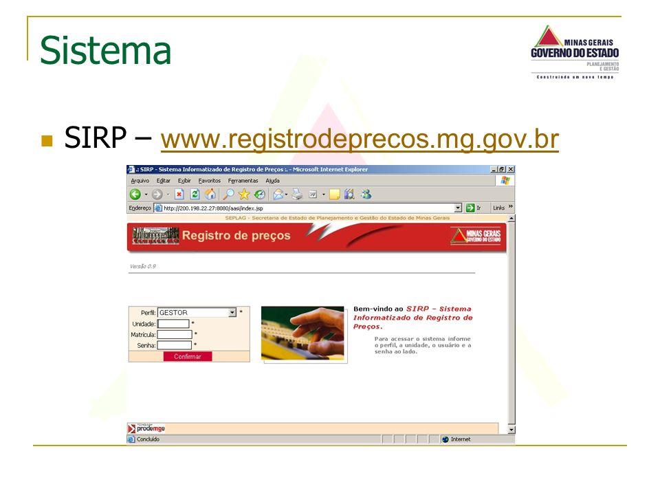 Sistema SIRP – www.registrodeprecos.mg.gov.br