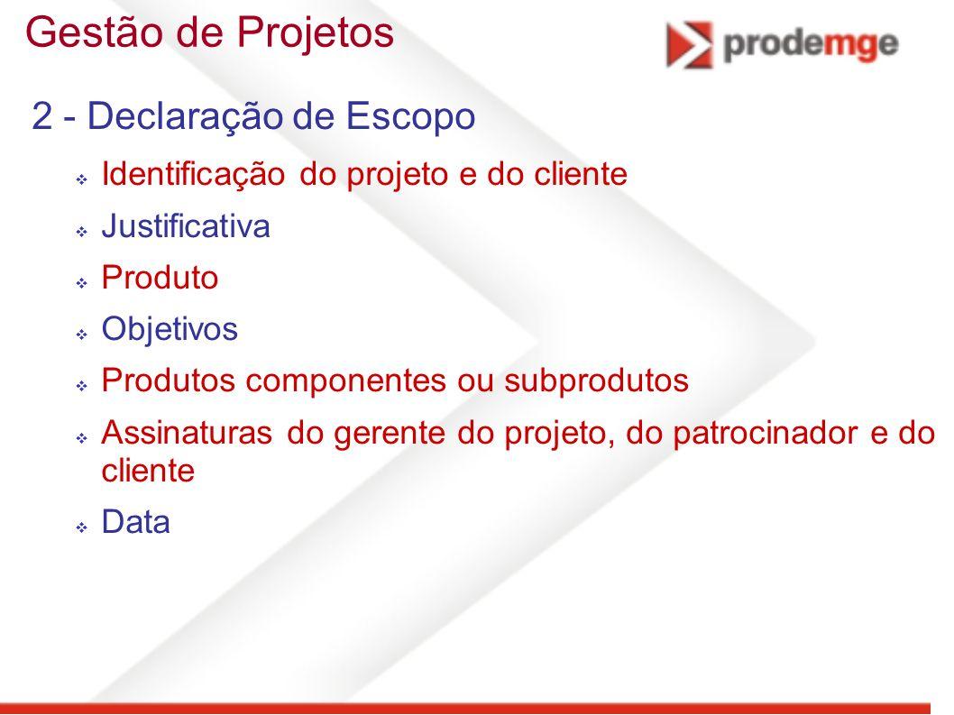 Gestão de Projetos 2 - Declaração de Escopo