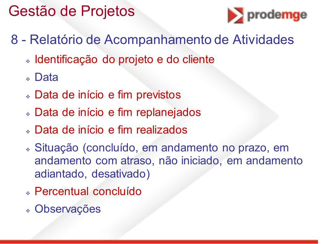 Gestão de Projetos 8 - Relatório de Acompanhamento de Atividades