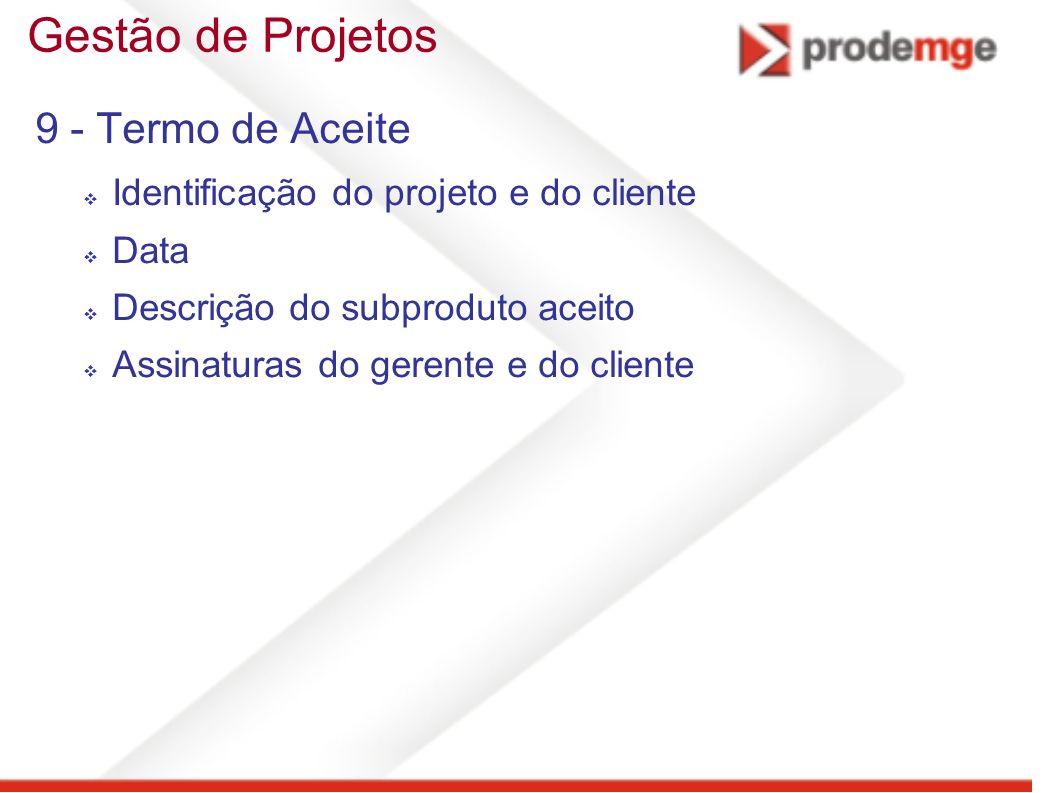 Gestão de Projetos 9 - Termo de Aceite