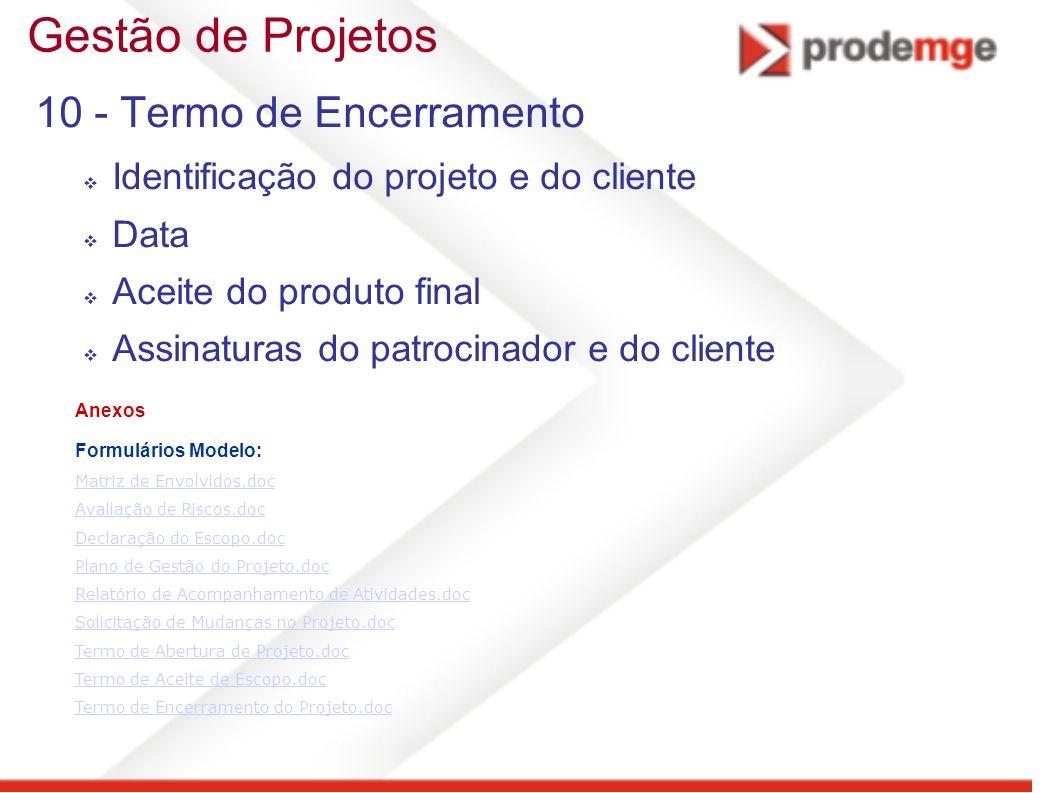 Gestão de Projetos 10 - Termo de Encerramento