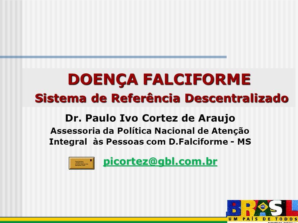 Sistema de Referência Descentralizado Dr. Paulo Ivo Cortez de Araujo