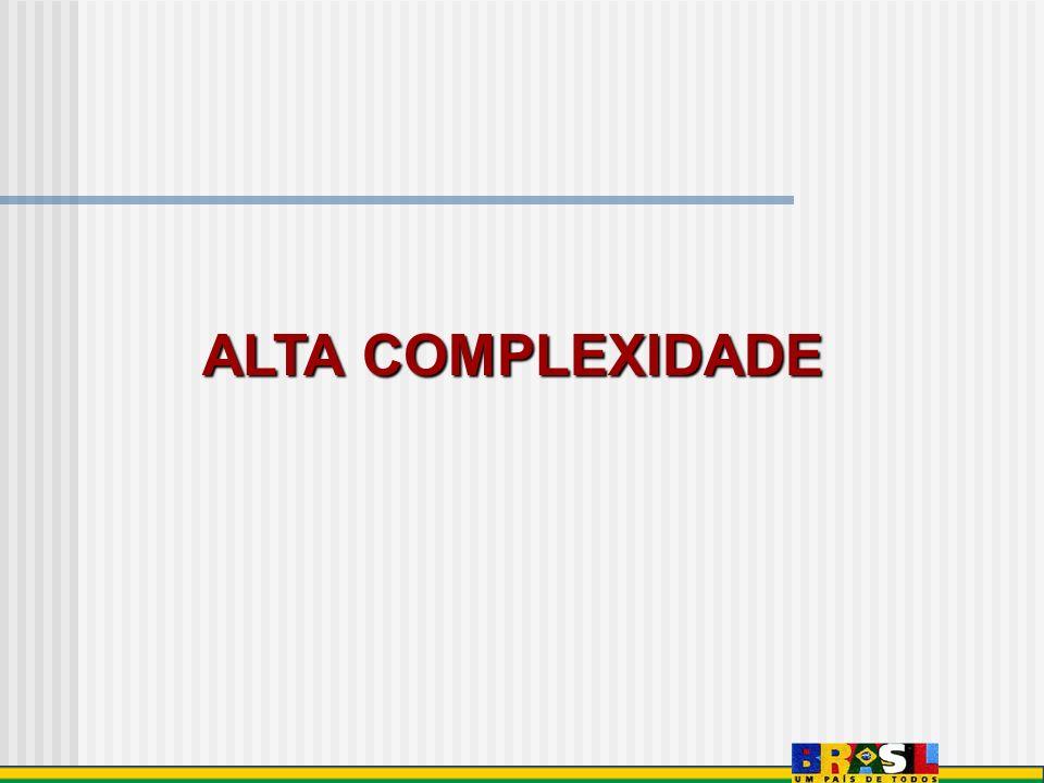 ALTA COMPLEXIDADE