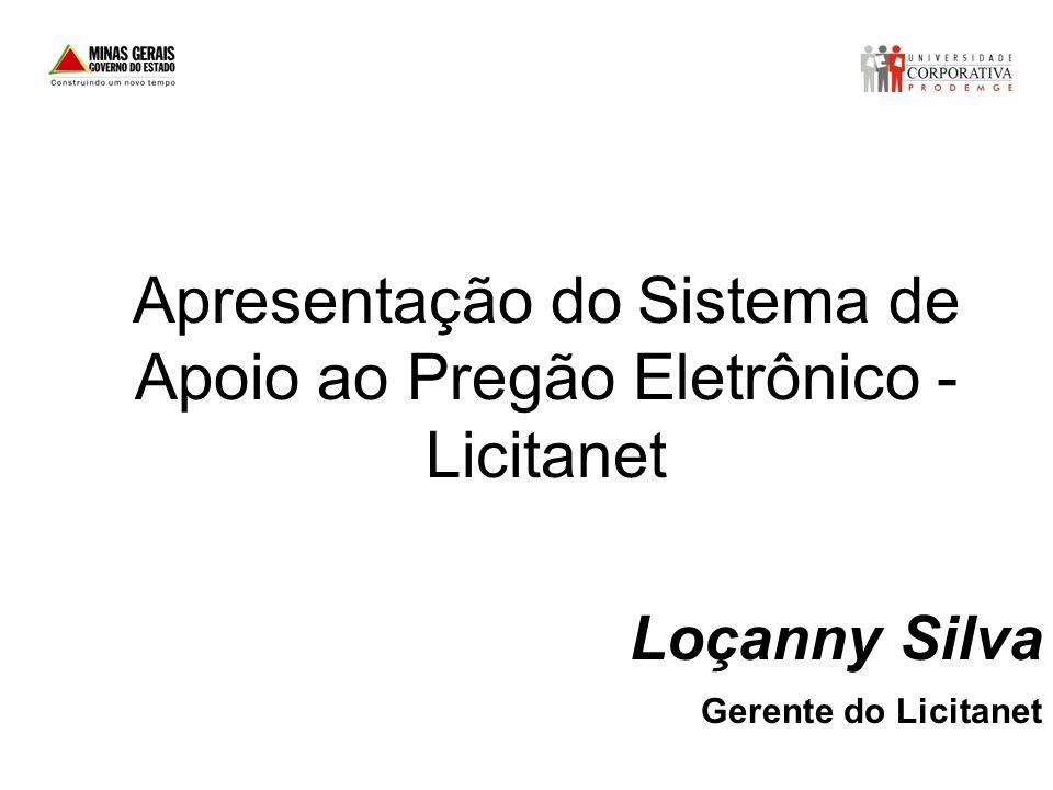 Apresentação do Sistema de Apoio ao Pregão Eletrônico - Licitanet