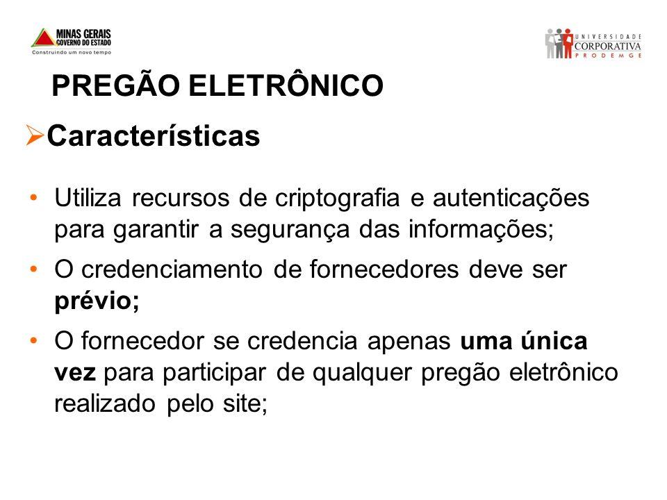PREGÃO ELETRÔNICO Características