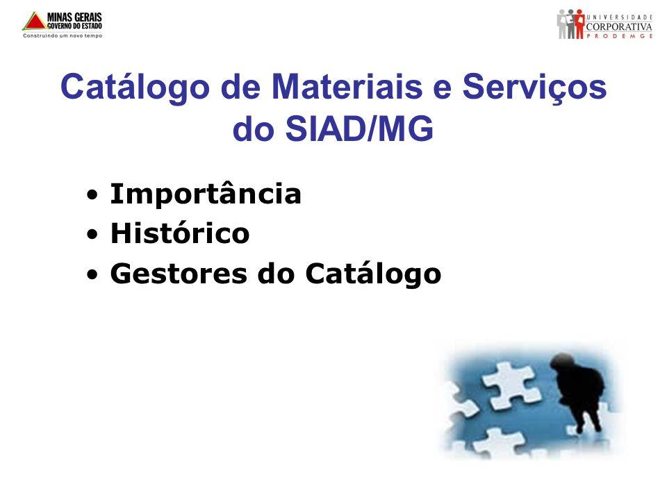 Catálogo de Materiais e Serviços do SIAD/MG