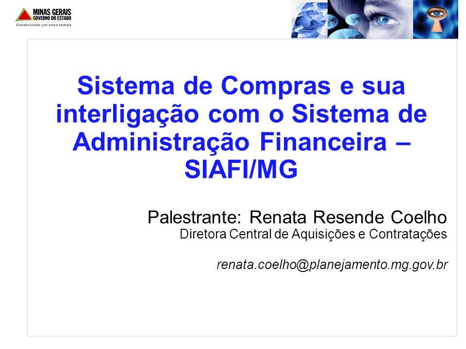 Sistema de Compras e sua interligação com o Sistema de Administração Financeira – SIAFI/MG