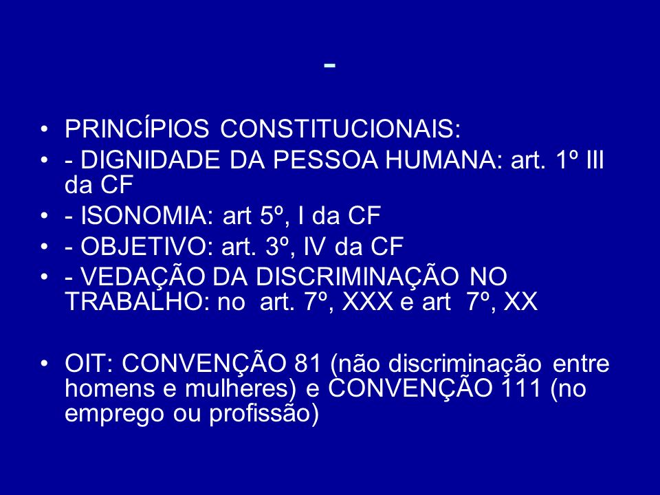 - PRINCÍPIOS CONSTITUCIONAIS: