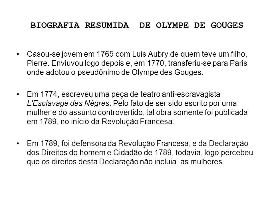 BIOGRAFIA RESUMIDA DE OLYMPE DE GOUGES