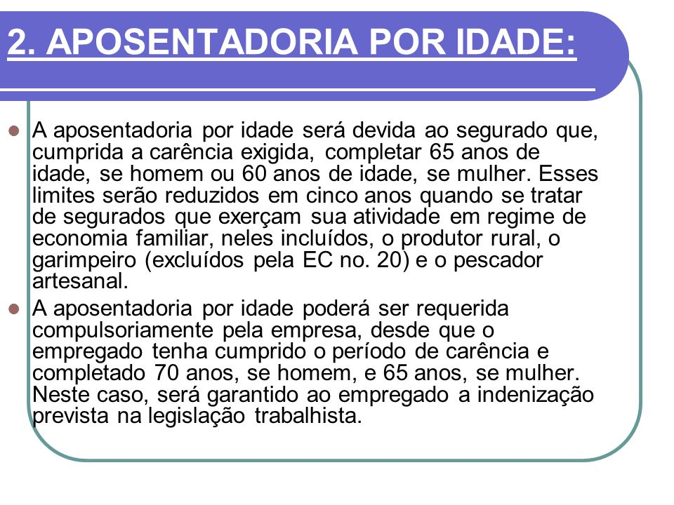 2. APOSENTADORIA POR IDADE: