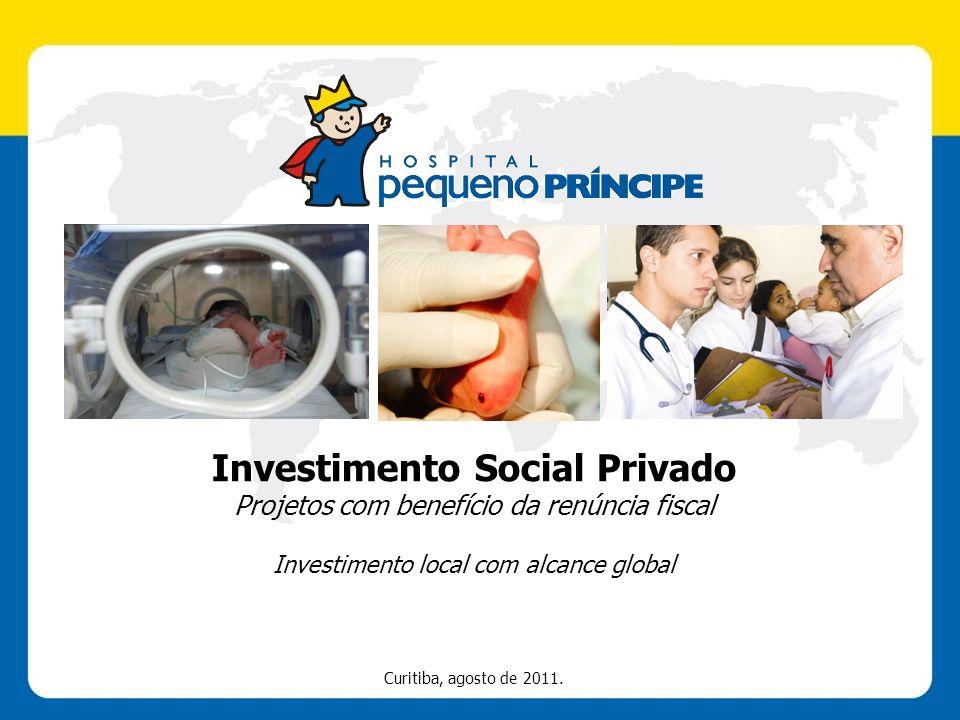 Investimento Social Privado Projetos com benefício da renúncia fiscal