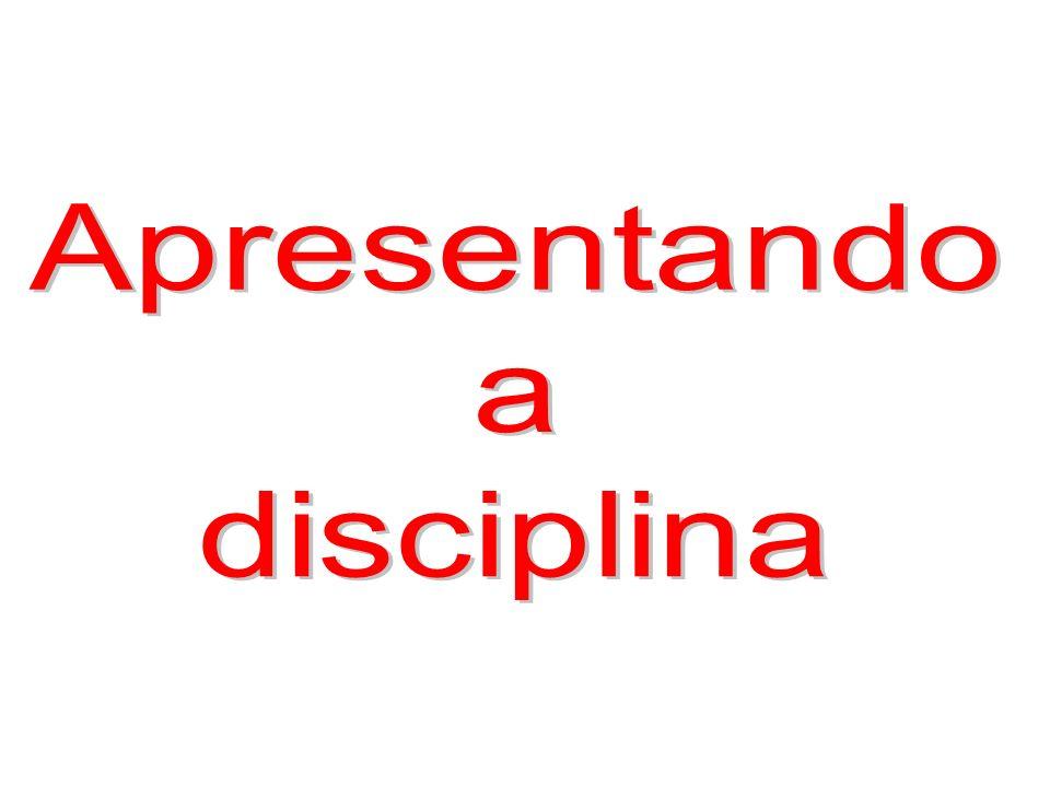 Apresentando a disciplina