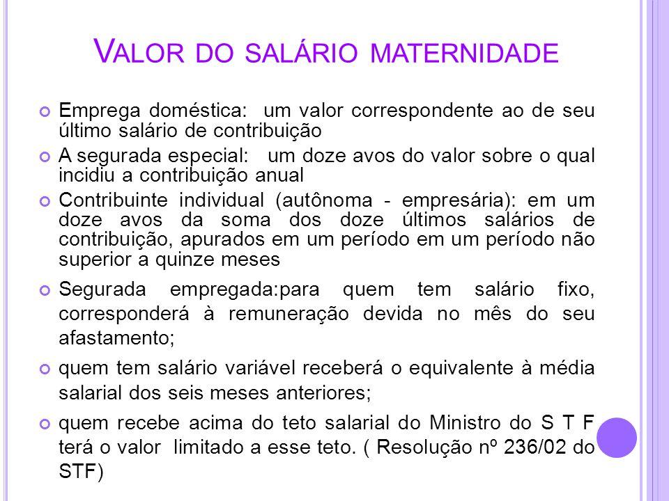 Valor do salário maternidade