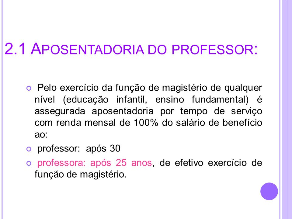2.1 Aposentadoria do professor: