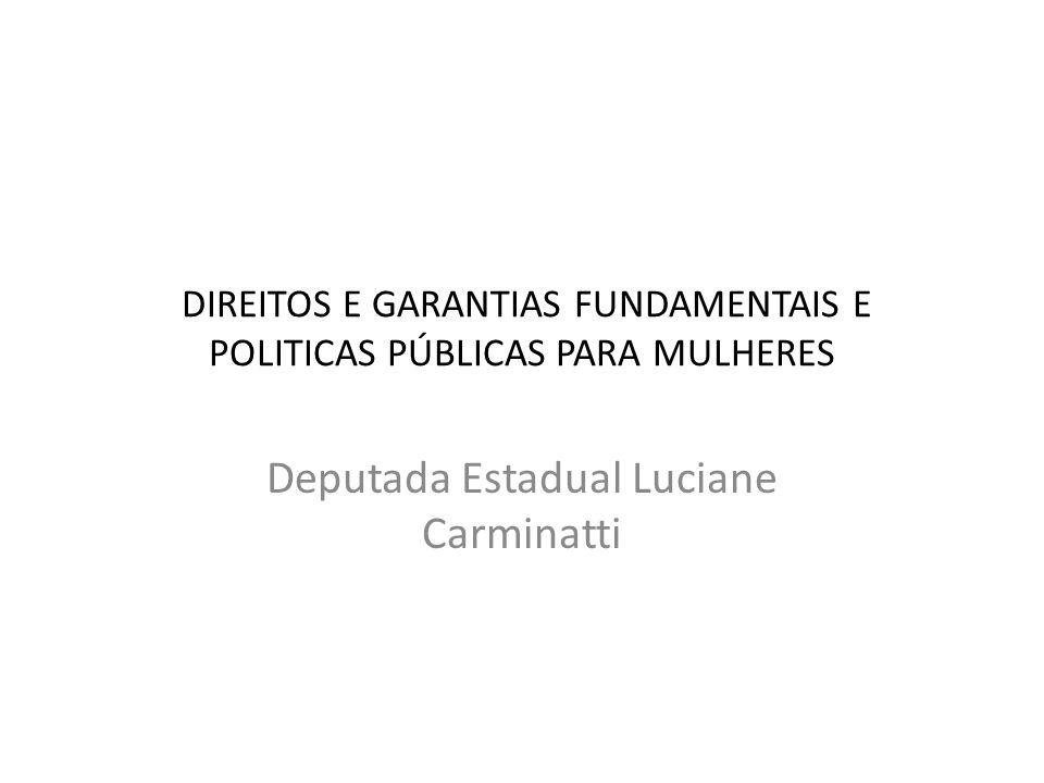 DIREITOS E GARANTIAS FUNDAMENTAIS E POLITICAS PÚBLICAS PARA MULHERES